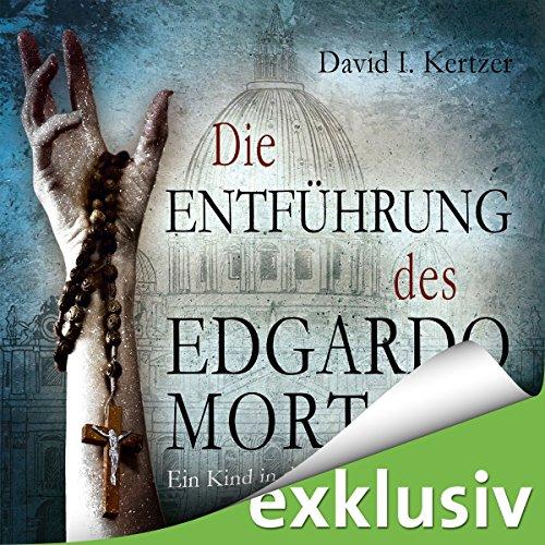 Die Entführung des Edgardo Mortara audiobook cover art