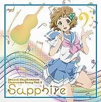 TV ANIMATION HIBIKE! EUPHONIUM CHARACTER SONG VOL.3 by Sapphire Kawashima (Moe Toyota) (2015-07-15)