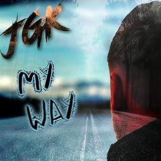 My Way [Explicit]