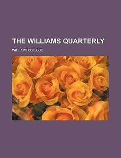The Williams Quarterly (Volume 4-5)