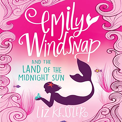 Emily Windsnap and the Land of the Midnight Sun audiobook cover art