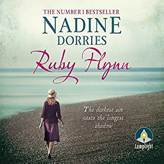 Ruby Flynn                   By:                                                                                                                                 Nadine Dorries                               Narrated by:                                                                                                                                 Noreen Leighton                      Length: 9 hrs and 54 mins     22 ratings     Overall 4.3