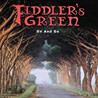 On & On by Fiddler's Green (2007-08-21)