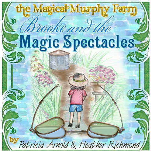 Brooke and the Magical Spectacles audiobook cover art