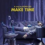 Make Time [Explicit]