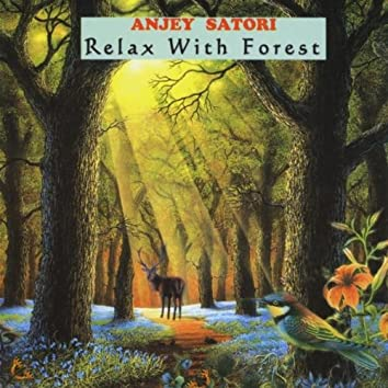 Relax With Forest