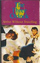 THE THREE O'CLOCK: Arrive Without Travelling Cassette Tape