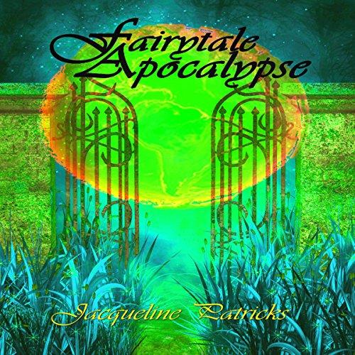 Fairytale Apocalypse audiobook cover art