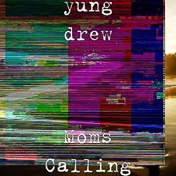 Moms Calling