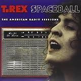 Spaceball - The American Radio Sessions von T. Rex