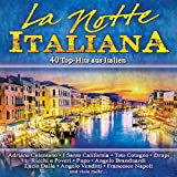 La Notte Italiana, 40 Top-Hits aus Italien