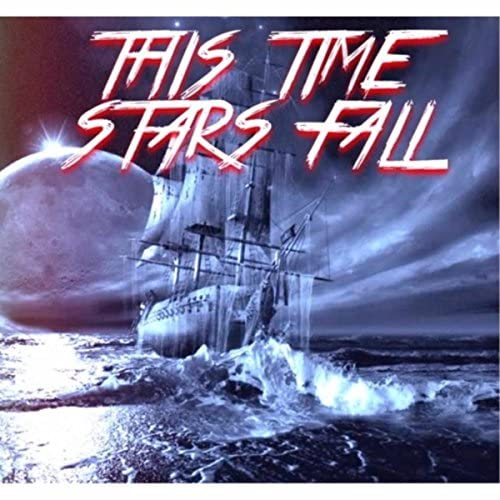 This Time Stars Fall