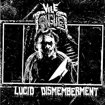 Lucid Dismemberment