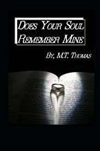 Does Your Soul Remember Mine