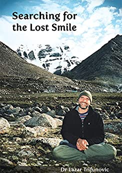 Searching for the Lost Smile (English Edition) van [Lazar Trifunovic]