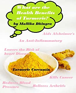 What are the Benefits of Turmeric?: Curcumin Health Benefits, Side Effects - It's Uses & What is it Good for? Arthritis, Skin, Pain, Cancer, Heartburn, ... Weight Loss, Inflammation & Much More!
