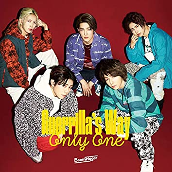 Only One / Guerrilla's Way