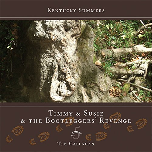 Timmy and Susie and the Bootleggers' Revenge  audiobook cover art