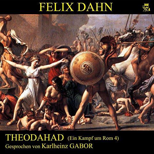 Theodahad (Ein Kampf um Rom 4) Titelbild