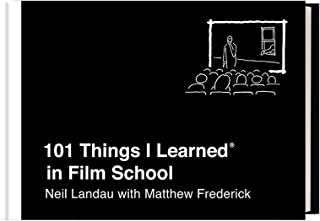 101 Things I Learned in Film School