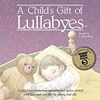 Child's Gift of Lullabyes