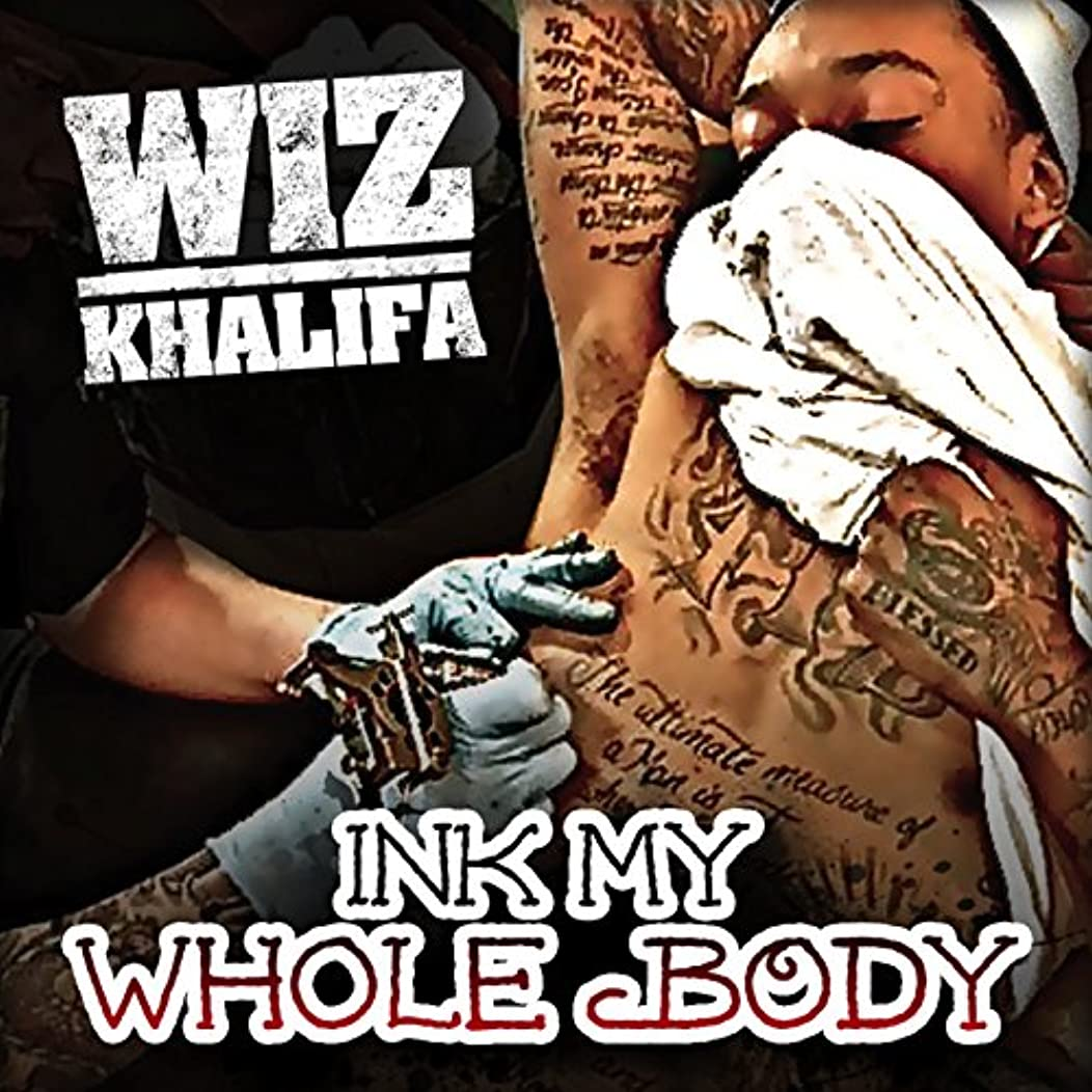 Ink My Whole Body [Explicit]