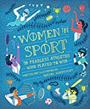 Women in Sport: Fifty Fearless Athletes Who Played to Win (English Edition)