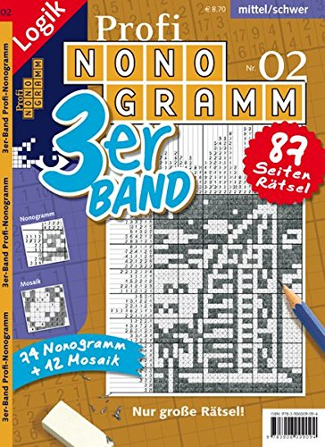Profi-Nonogramm 3er-Band Nr. 2 (Profi-Nonogramm 3er-Band / Logik-Rätsel)