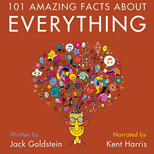 101 Amazing Facts About Everything audiobook cover art