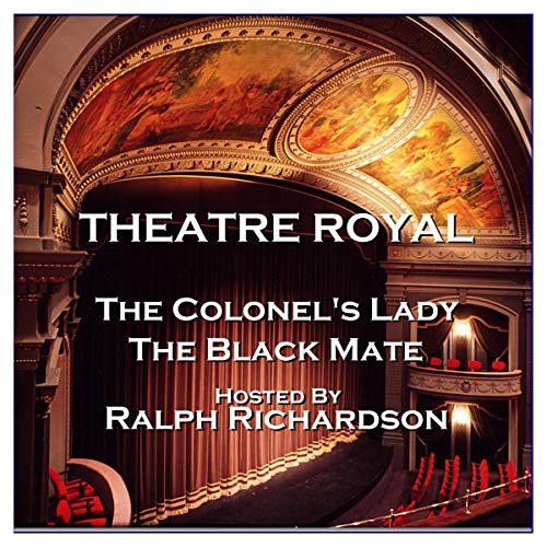 Couverture de Theatre Royal - The Colonel's Lady & The Black Mate : Episode 14
