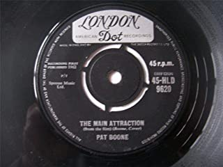 """The Main Attraction / Amore Baciami - Pat Boone 7"""" 45"""