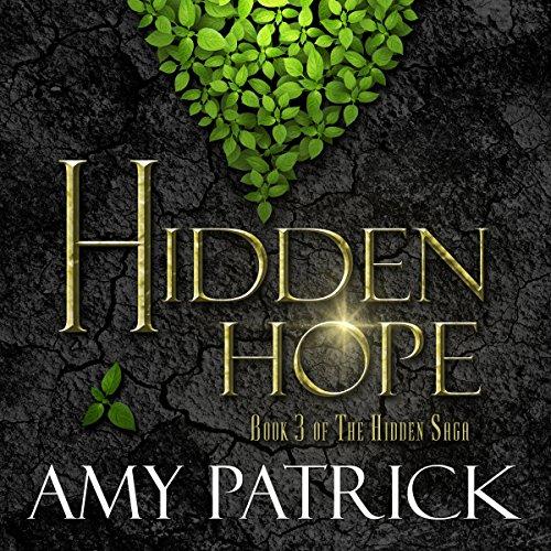 Hidden Hope: Hidden Trilogy, Book 3