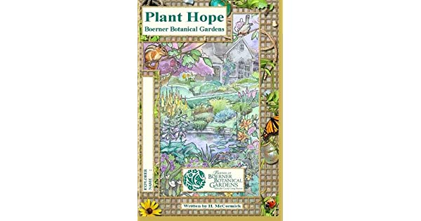 Plant Hope At Boerner Botanical Gardens By Amazon Ae