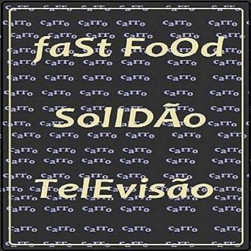 Fast Food Solidão Televisão - EP