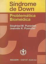Sindrome De Down: Problematica Biomedica