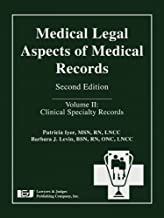 Medical Legal Aspects of Medical Records, Second Edition (Volume II: Clinical Specialty Records)
