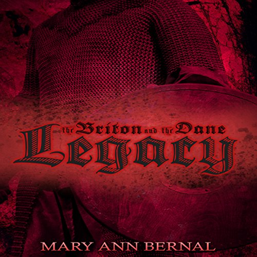 The Briton and the Dane: Legacy (Second Edition) audiobook cover art