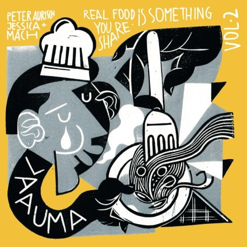 LAAUMA - Real Food Is Something You Share - Volume II