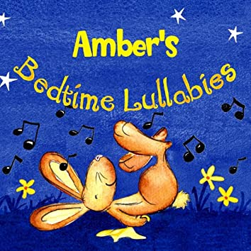Amber's Bedtime Lullabies