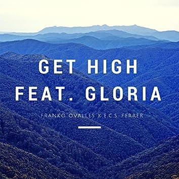 Get High (feat. Gloria)