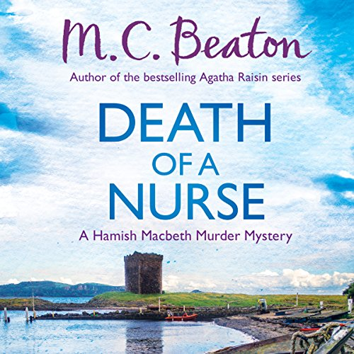Hamish Macbeth: Death of a Nurse cover art