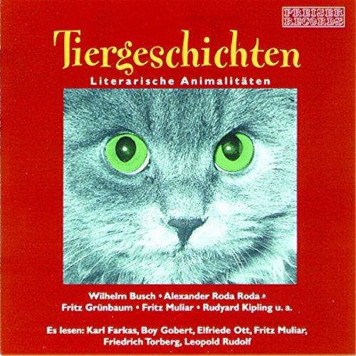 Tiergeschichten. Literarische Animalitäten audiobook cover art