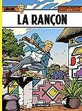 Lefranc, Tome 31 - La Rançon