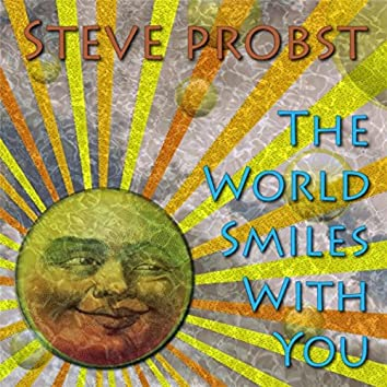 The World Smiles with You