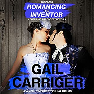 Romancing the Inventor     A Supernatural Society Novella              Written by:                                                                                                                                 Gail Carriger                               Narrated by:                                                                                                                                 Emma Newman                      Length: 5 hrs and 37 mins     3 ratings     Overall 5.0
