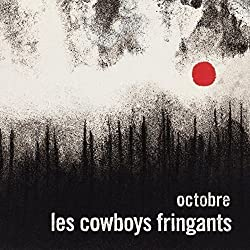 Octobre by Cowboys Fringants