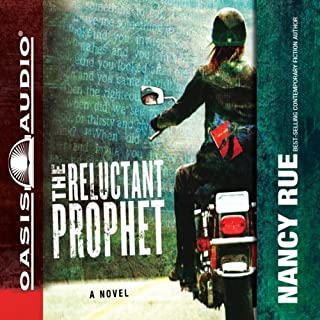 The Reluctant Prophet     A Novel              By:                                                                                                                                 Nancy Rue                               Narrated by:                                                                                                                                 Kirsten Potter                      Length: 13 hrs and 40 mins     46 ratings     Overall 4.6