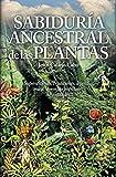 Sabiduría Ancestral De Las Plantas (Mundo mágico)