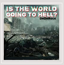 Mejor The World Is Going To Hell