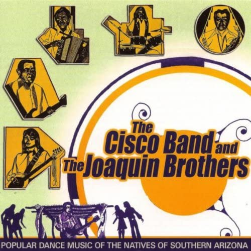 The Cisco Band & The Joaquin Brothers